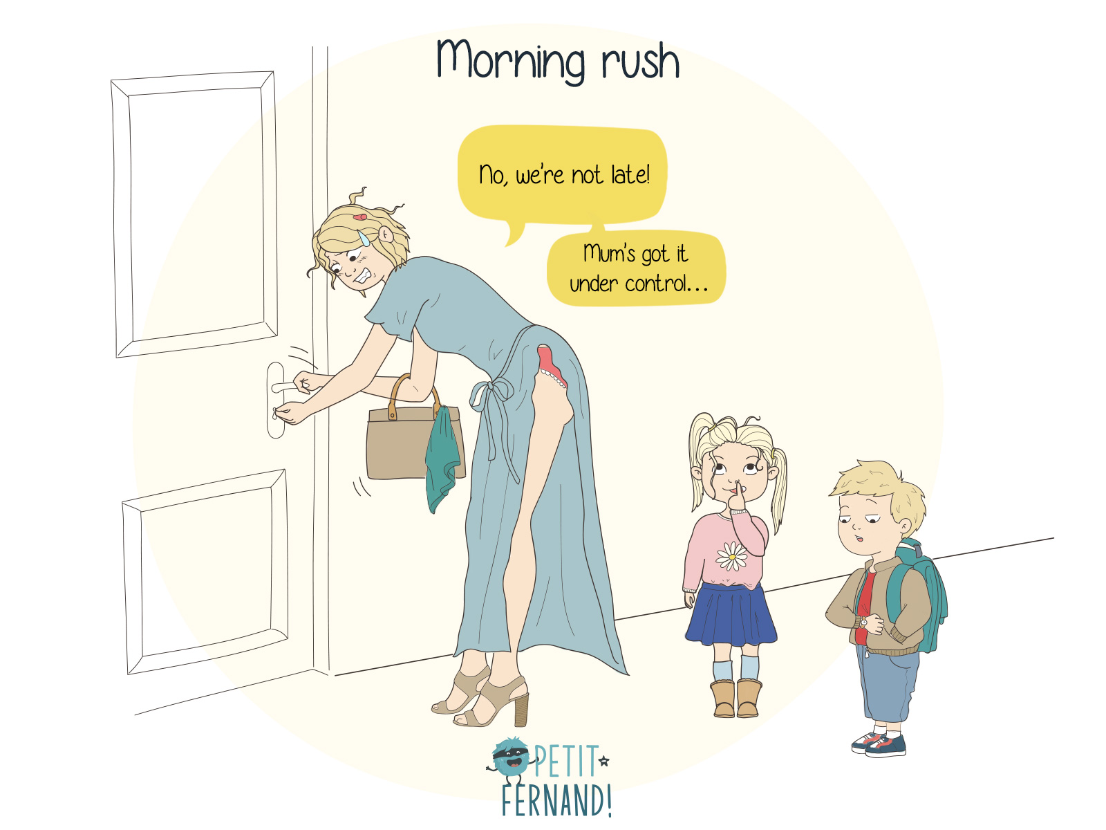 The biggest adrenaline rush when you're a parent? That's obviously being on time in the morning!